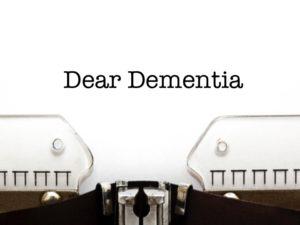 Dear Dementia, story by Linda Stuart